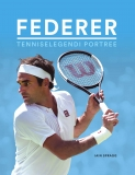Federer. Tenniselegendi portree